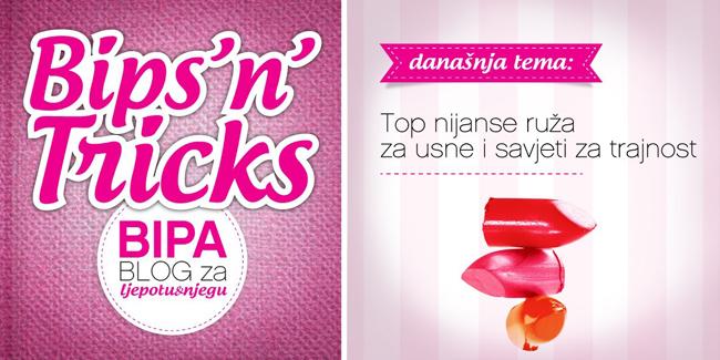 BIPA - Top 5 nijansi ruževa za proljeće/ljeto 2013. & savjeti za trajnost ruža